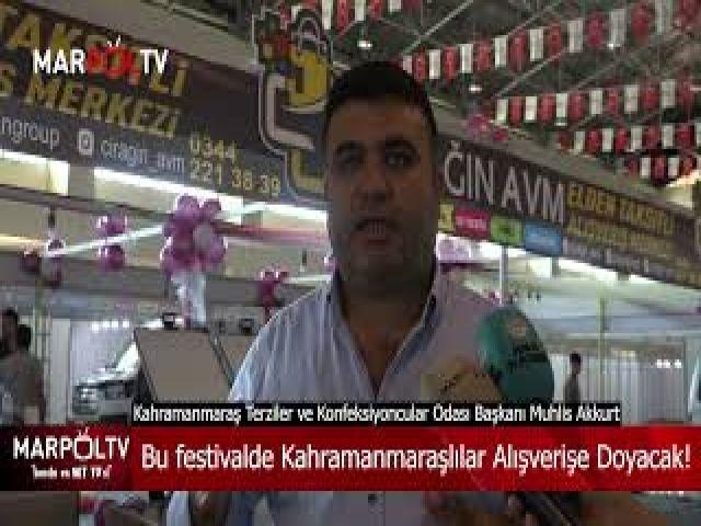 Bu festivalde Kahramanmaraşlılar Alışverişe Doyacak!
