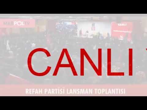 Yeniden Refah Partisi Tanıtım Toplantısı Kahramanmaraş Marpol Tv