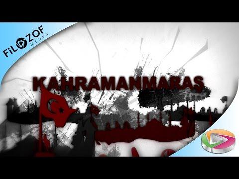 KAHRAMANMARAŞ BELGESELİ (2016) FİLOZOF MEDYA YAPIMIDIR